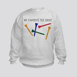 My Favorite Tee Shirt Sweatshirt