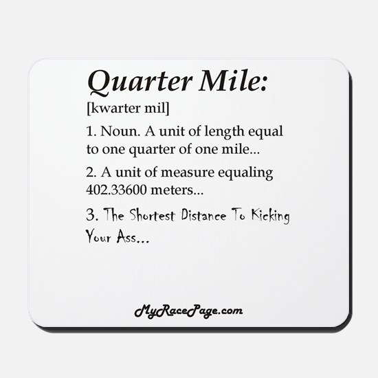 Quarter Mile Mousepad