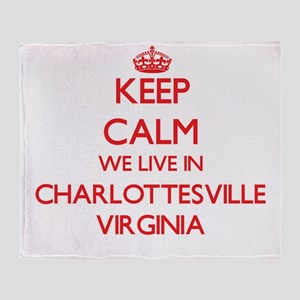 Keep calm we live in Charlottesville Throw Blanket
