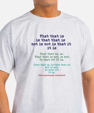 That Without Punctuation T-Shirt