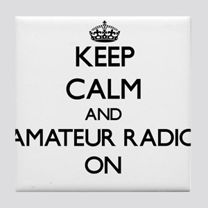 Keep calm and Amateur Radio ON Tile Coaster
