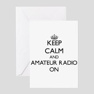 Keep calm and Amateur Radio ON Greeting Cards
