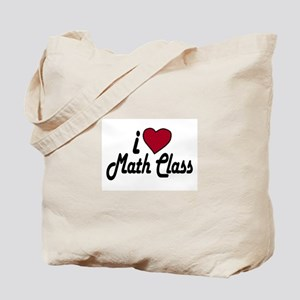 I Love Math Class (Back to School) Tote Bag
