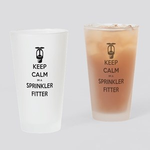 Keep Calm Im A Sprinkler Fitter Drinking Glass