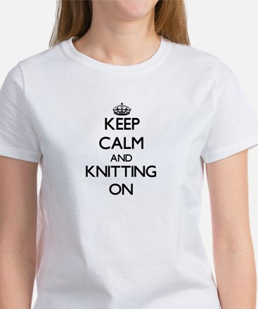 Keep calm and Knitting ON T-Shirt