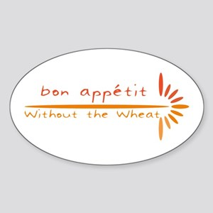 Bon Appetit- Without the Wheat Oval Sticker