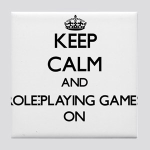 Keep calm and Role-Playing Games ON Tile Coaster