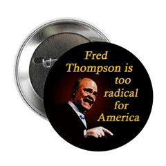 Radical Fred Thompson 2008 Button