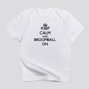 Keep calm and Broomball ON Infant T-Shirt