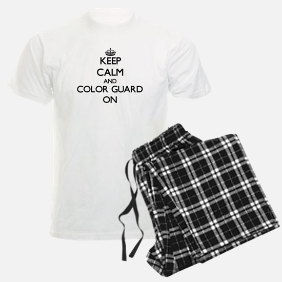 Keep calm and Color Guard ON Pajamas