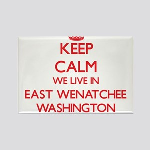 Keep calm we live in East Wenatchee Washin Magnets