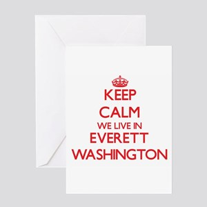 Keep calm we live in Everett Washin Greeting Cards