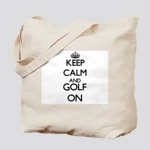 Keep calm and Golf ON Tote Bag