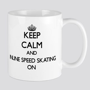 Keep calm and Inline Speed Skating ON Mugs