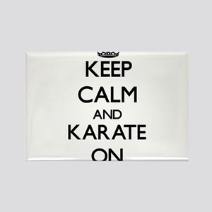 Keep calm and Karate ON Magnets