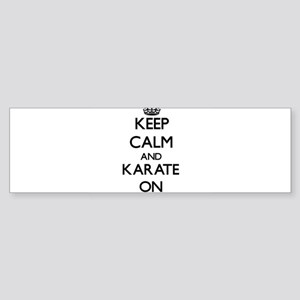 Keep calm and Karate ON Bumper Sticker