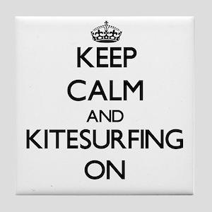 Keep calm and Kitesurfing ON Tile Coaster