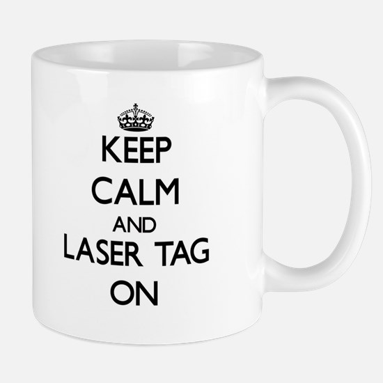 Keep calm and Laser Tag ON Mugs