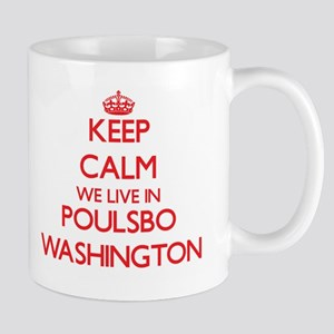 Keep calm we live in Poulsbo Washington Mugs