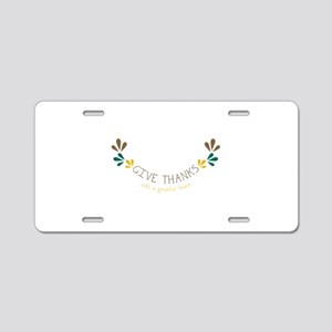 With a Greatful heart Aluminum License Plate
