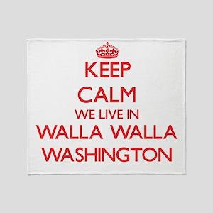 Keep calm we live in Walla Walla Was Throw Blanket