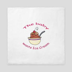 BABY WANTS ICE CREAM Queen Duvet