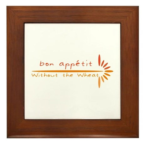 Bon Appetit- Without the Wheat Framed Tile