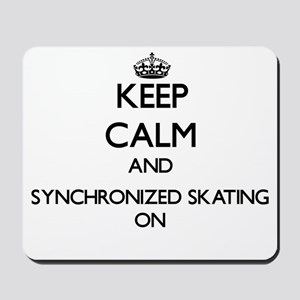 Keep calm and Synchronized Skating ON Mousepad