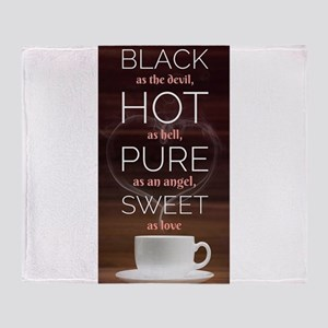 A cup of coffee tells you Throw Blanket