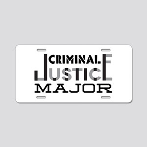 Criminal Justice Major Aluminum License Plate