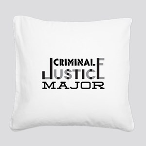 Criminal Justice Major Square Canvas Pillow