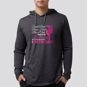Only Strong Girls Become Elect Long Sleeve T-Shirt