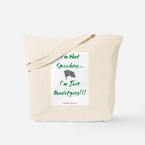 I'm Not Speeding... Tote Bag
