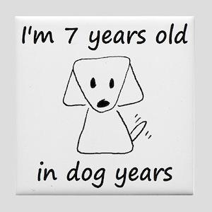 1 dog years 6 - 2 Tile Coaster
