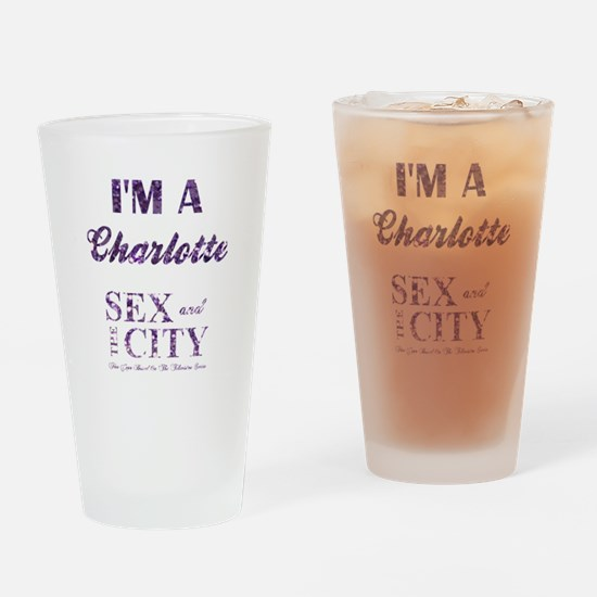 I'M A CHARLOTTE Drinking Glass