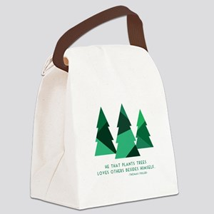 he that plants trees Canvas Lunch Bag