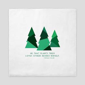 he that plants trees Queen Duvet