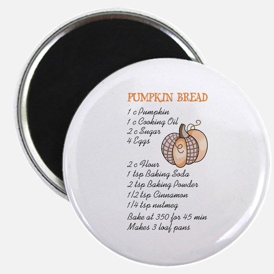 PUMPKIN BREAD RECIPE Magnets