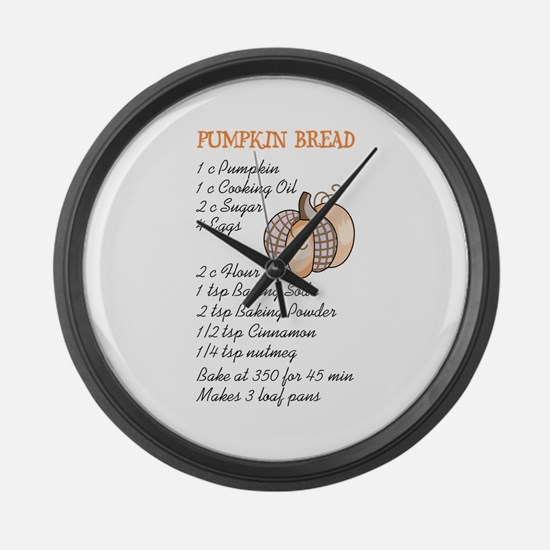 PUMPKIN BREAD RECIPE Large Wall Clock