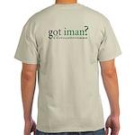 Got Iman? Muslim Islamic Grey T-Shirt