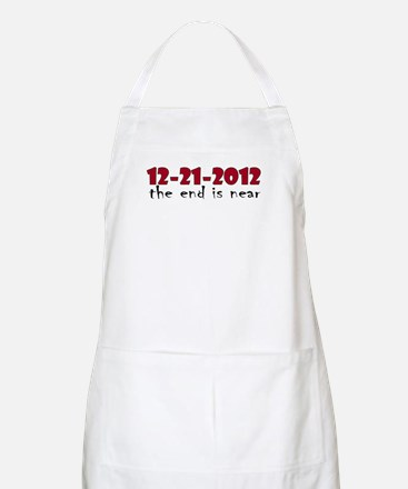 12-21-2012 The End is Near BBQ Apron