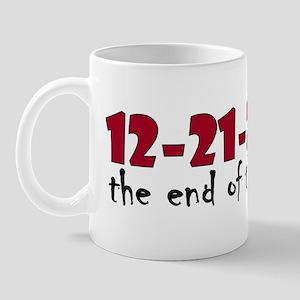 12-21-2012 End of the World Mug