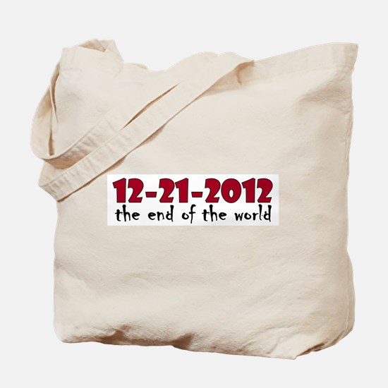 12-21-2012 End of the World Tote Bag