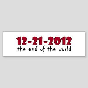12-21-2012 End of the World Bumper Sticker