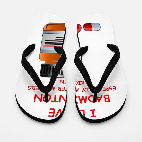 badminton joke Flip Flops