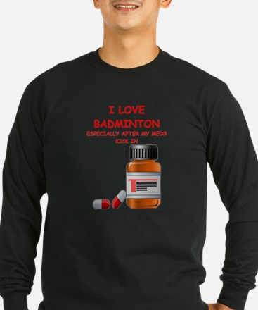 badminton joke Long Sleeve T-Shirt