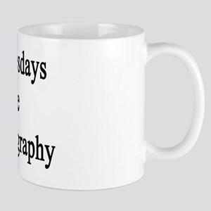 My Tuesdays Are For Geography  Mug