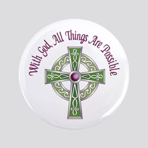"ALL THINGS POSSIBLE 3.5"" Button"