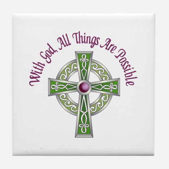 ALL THINGS POSSIBLE Tile Coaster
