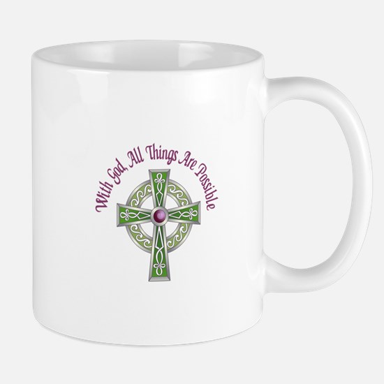 ALL THINGS POSSIBLE Mugs